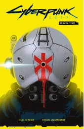 Cyberpunk 2077 Volume 1: Trauma Team TP