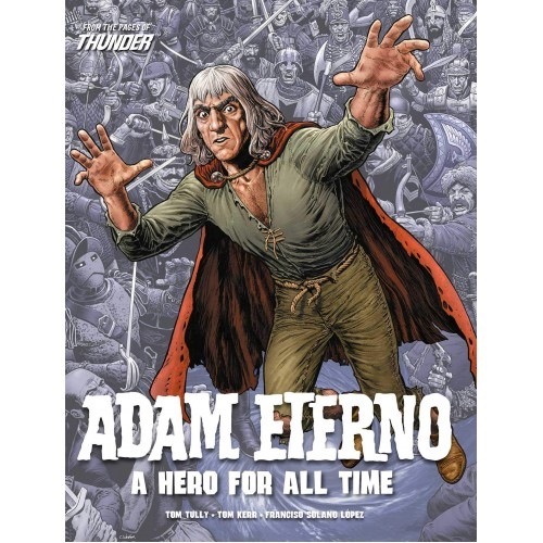 Adam Eterno: A Hero for All Time: From the Pages of Thunder TP