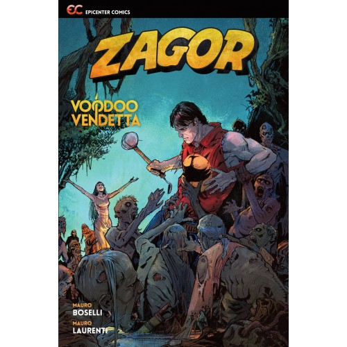 Zagor: Voodoo Vendetta TPB (Epicenter Comics)-out of stock