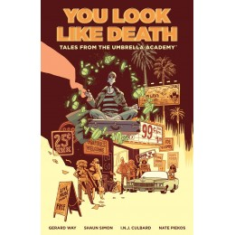 Tales from the Umbrella Academy: You Look Like Death Volume 1 TP