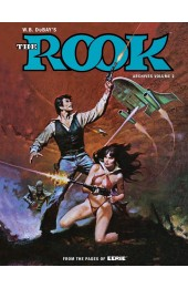 W.B. DuBay's The Rook Archives Vol. 2 HC