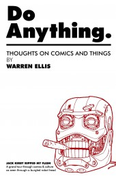 Do Anything Volume 1 - by Warren Ellis