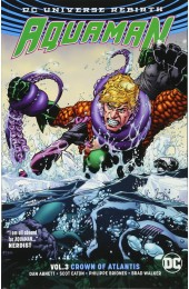 Aquaman Rebirth Vol 3: Crown of Atlantis TPB (DC)