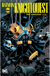 Batman: Knightquest The Crusade Vol 1 TP (DC)