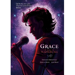 Grace: Based on the Jeff Buckley Story TP (First Second)