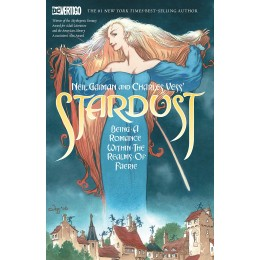 Neil Gaiman and Charles Vess's Stardust TP (New Edition) (Vertigo)