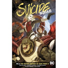 Suicide Squad Vol 6: The Secret History Of Task Force X TP (DC)