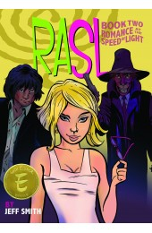 Rasl Book Two: Romance At The Speed Of Light