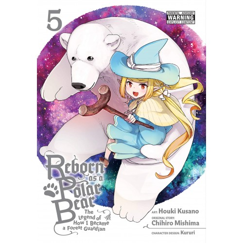 Reborn as a Polar Bear, Vol. 5: The Legend of How I Became a Forest Guardian