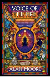 Voice of the Fire (25th Anniversary Edition) Paperback