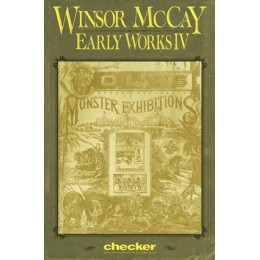 WINSOR McCAY EARLY WORKS: VOLUME IV