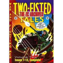 The EC Archives: Two-Fisted Tales Vol. 2 HC