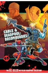 AKNF Deadpool Collection Vol 24 Cable & Deadpool Bosom Buddies HC