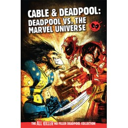AKNF DEADPOOL GN COLL VOL 62 DEADPOOL VS THE MARVEL UNIVERSE HC