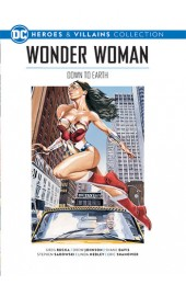 Wonder Woman: Down to Earth (Heroes & Villains Collection 4)