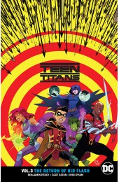 Teen Titans Vol 3 The Return Of Kid Flash TP (DC)