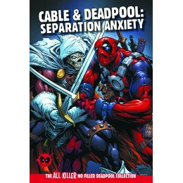 Cable & Deadpool: Separation Anxiety Issue 54 HC