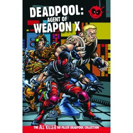 AKNF DEADPOOL GN COLL VOL 55 AGENT OF WEAPON X HC