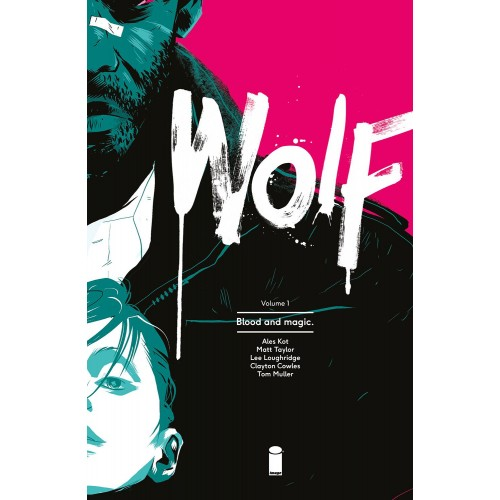 Wolf Vol 1: Blood and Magic TPB (Image)
