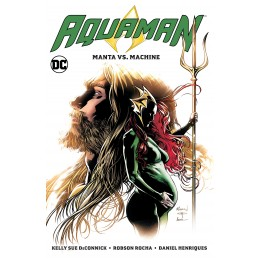 Aquaman Vol. 3: Manta vs. Machine (DC Comics TP)