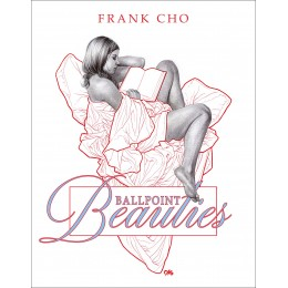 Franks Cho's Ballpoint Beauties HC