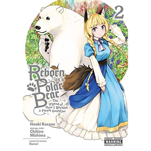 Reborn as a Polar Bear Vol. 2: The Legend of How I Became a Forest Guardian