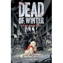 Dead of Winter: Good Good Dog TP (ONI)