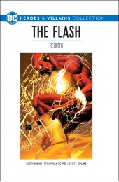 DC Graphic Novel Collection: Heroes & Villains: Volume 6: Flash: Rebirth HC