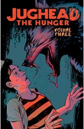 Jughead: The Hunger Vol. 3 TP (Archie Comics)