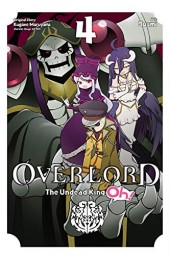 Overlord: The Undead King Oh!, Vol. 4 TP (Yen Press)