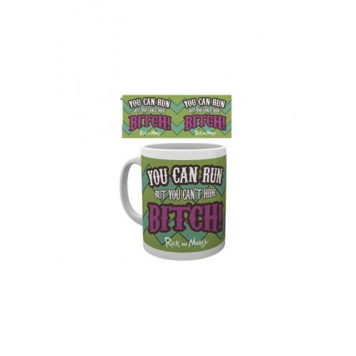 """Rick And Morty """"You Can Run But You Can't Hide Bitch"""" Mug"""