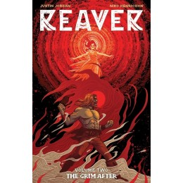 REAVER, VOL. 2: THE GRIM AFTER TP