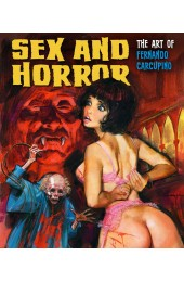 Sex and Horror: The Art of Fernando Carcupino HC (KORERO PRESS)